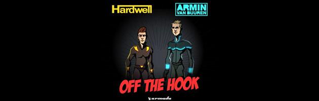 Hardwell & Armin van Buuren – Off The Hook