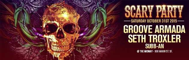 Scary Party with Groove Armada, Seth Troxler, Subb-an