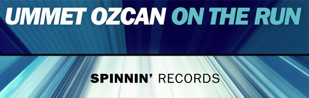 Ummet Ozcan – 'On The Run' (Spinnin' Records)